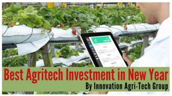 Best agritech investment in new year in innovation agri-tech group