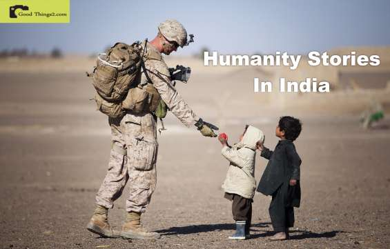 Humanity stories in india | good things by pramod