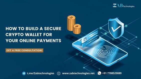 How to build a secure crypto wallet for your online payments