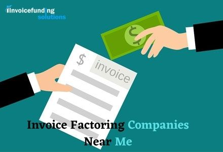 Find invoice factoring companies near me