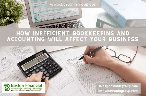 How inefficient bookkeeping and accounting will affect your business