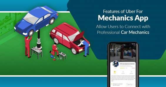 Reaching out to mechanic experts has become easier with our uber for mechanics app