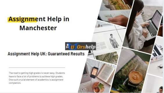 Assignment help in manchester