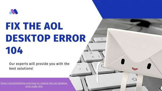 Fix the aol desktop error 104
