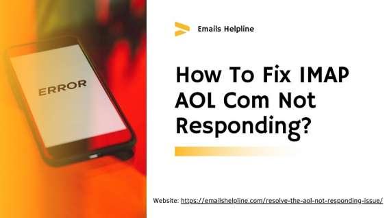 How to fix imap aol com not responding?