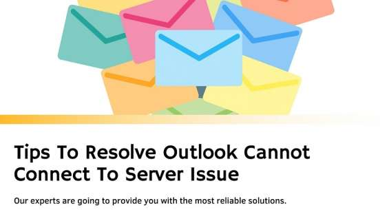 Tips to resolve outlook cannot connect to server issue