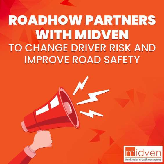Roadhow partners with midven to change driver risk and improve road safety