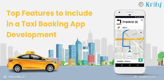 Top features to include in a taxi booking app development